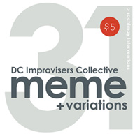 DC Improvisers Collective's Meme + Variations